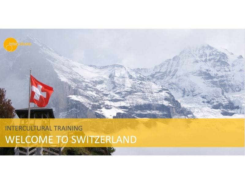 Intercultural Training Welcome to Switzerland